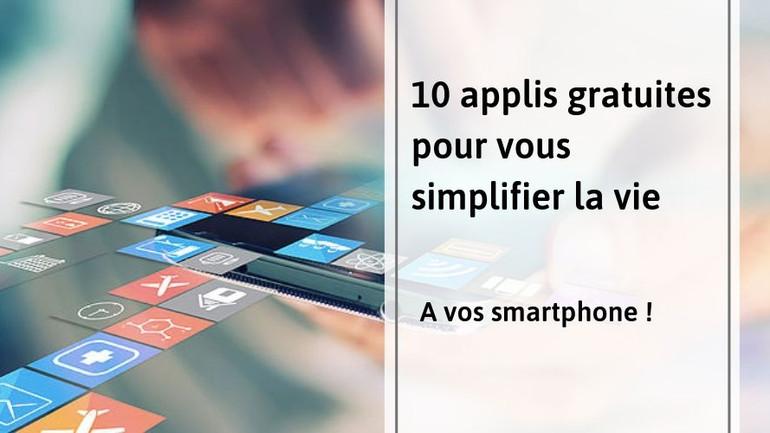 10 Applis gratuites pour vous simplifier la vie :)