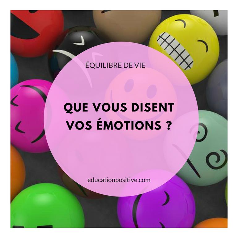Que vous disent vos émotions ?