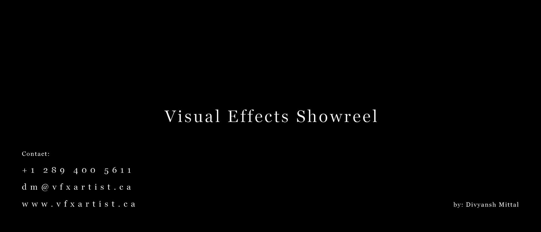 Visual Effects Showreel by Divyansh Mittal