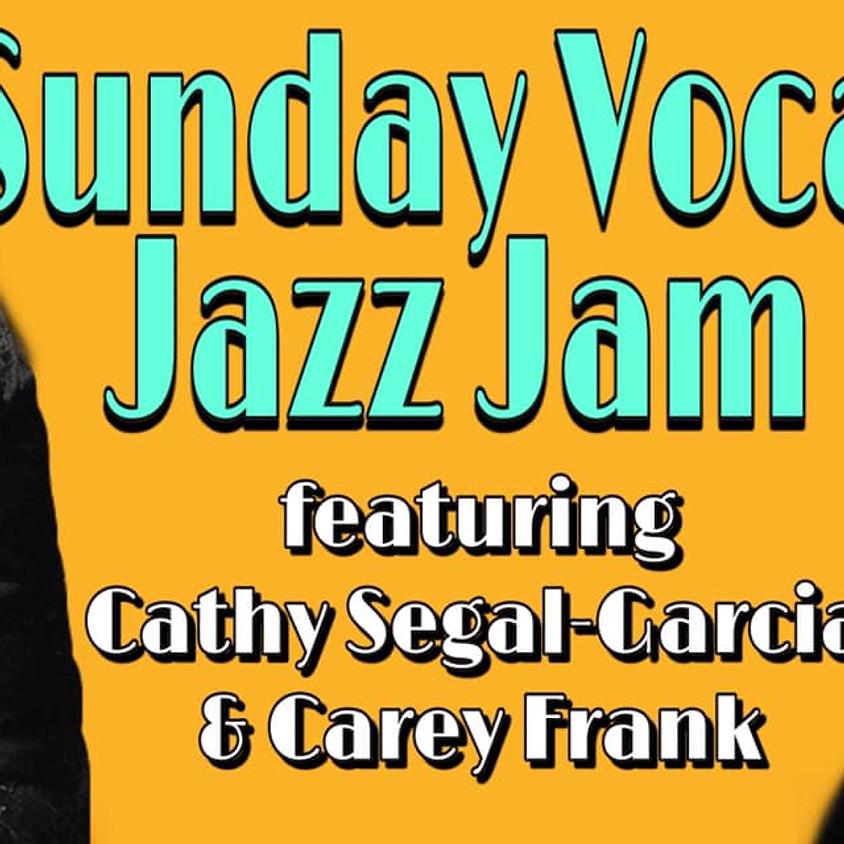 Sunday Vocal Jazz Jam featuring Cathy Segal-Garcia & Carey Frank