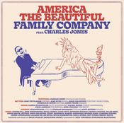"Family Company feat. Charles Jones, ""America The Beautiful"""