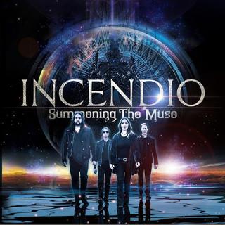 "Incendio, ""Summoning The Muse"""