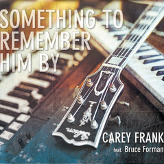 Something To Remember Him By (Released 2017)