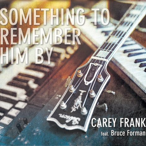 Something To Remember Him By (2017)