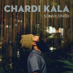 """Sonny Singh, """"Chardi Kala"""""""
