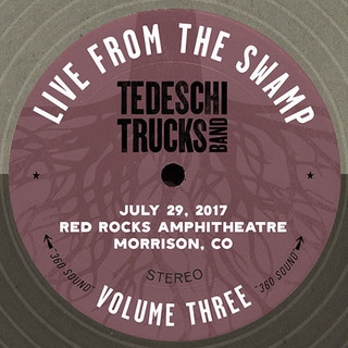 """Tedeschi Trucks Band, """"Live From The Swamp"""" (Volume Three)"""