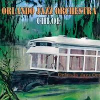 """Orlando Jazz Orchestra, """"Chloe"""""""