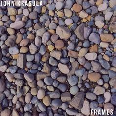 "John Krasula, ""Frames"""