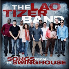 """Lao Tizer Band, """"Songs From The Swinghouse"""""""