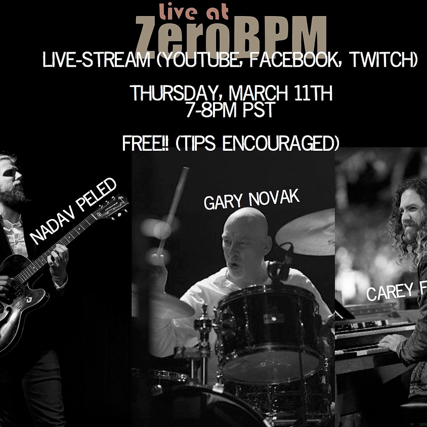 Carey Frank Trio - LiveAtZeroBPM Online Concert