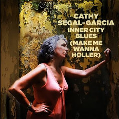 "Cathy Segal-Garcia, ""Inner City Blues"" (Released 2020)"