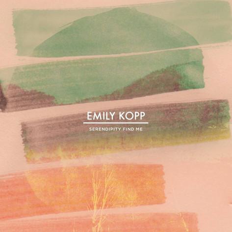 "Emily Kopp, ""Serendipity Find Me"""