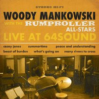 """Woody Mankowski with the Rumproller All-Stars, """"Live at 64Sound"""""""