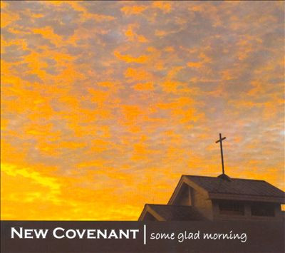 """New Covenant Anglican Church Band, """"Some Glad Morning"""""""