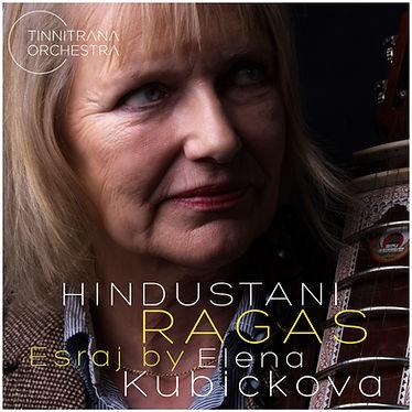 Hindustani Ragas Esraj by Elena Kubickova