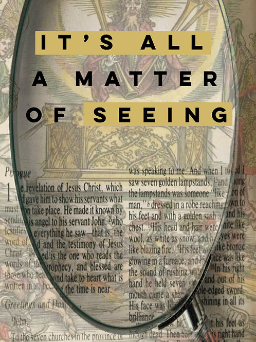 It's All A Matter of Seeing | 4 MP3
