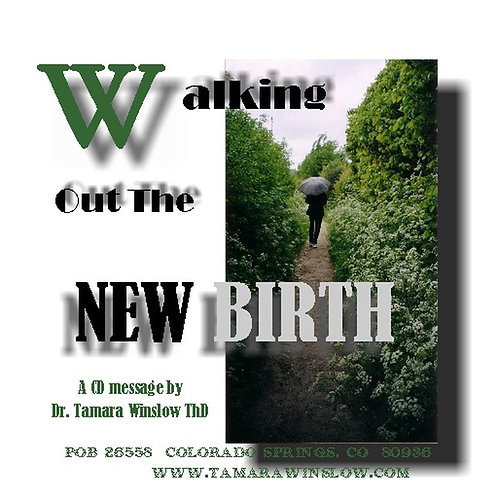 Walking Out New Birth