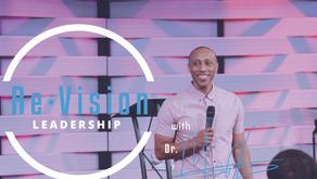 (Re)Vision Leadership Part 1