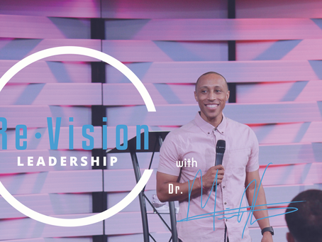 (Re)Vision Leadership Part 1