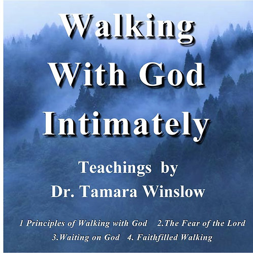 Walking With God in Intimacy
