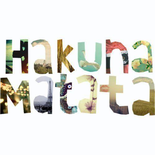 Hakuna Matata Happy