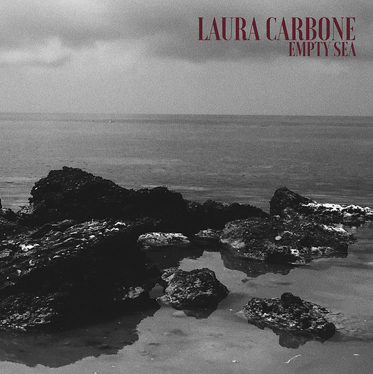 LAURA CARBONE - THE EMPTY SEA