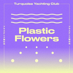 TURQUOISE YACHTING CLUB - PLASTIC FLOWERS