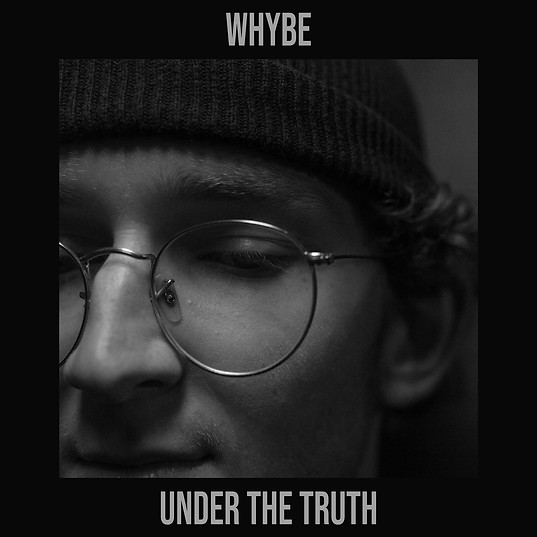 WHYBE - UNDER THE TRUTH