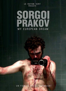 Sorgoï Prakov: My European Dream / Descent Into Darkness review