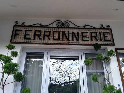 Ferronnerie Shop Sign.