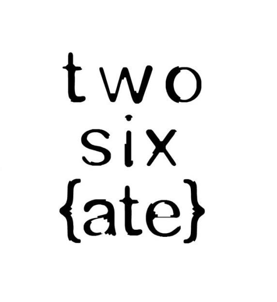 Two Six Ate