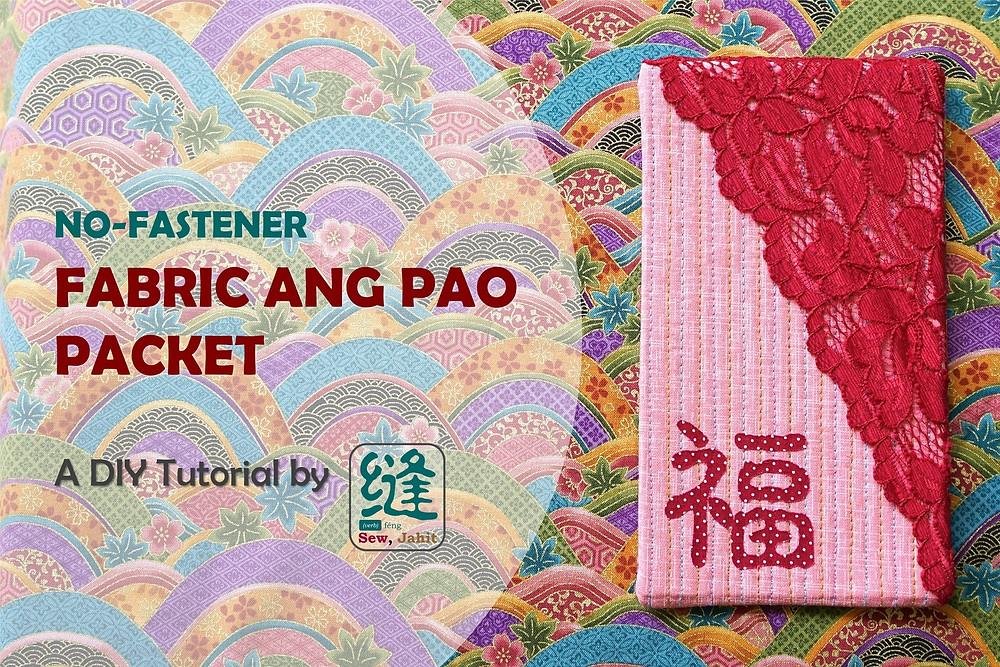 Sewjahit No-Fastener fabric Ang Pao Red Packet