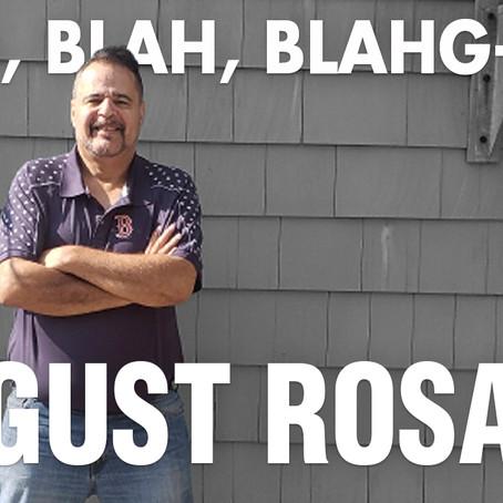 BLAH, BLAH, BLAHG-CAST /// EPISODE 8 /// AUGUST ROSADO • Evangelist/Author/Minister