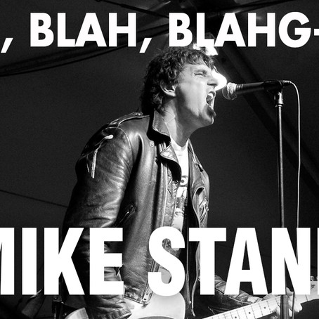 BLAH, BLAH, BLAHG-CAST /// EPISODE 4 /// MIKE STAND of The Altar Boys and Altar Billies