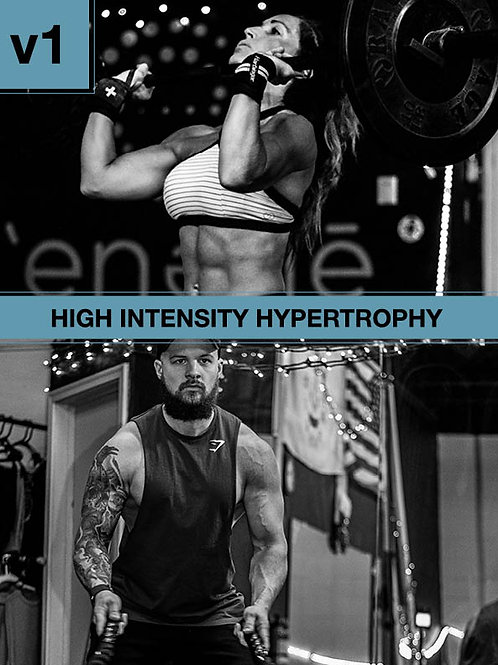 High Intensity Hypertrophy, Volume 1