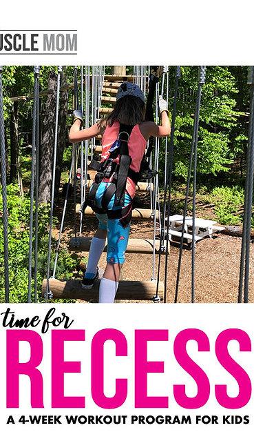 RECESS: A 4-week workout program for KIDS
