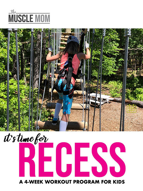 RECESS: A 4-week workout program for KIDS