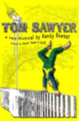 poster for Tom Sawyer the new musica