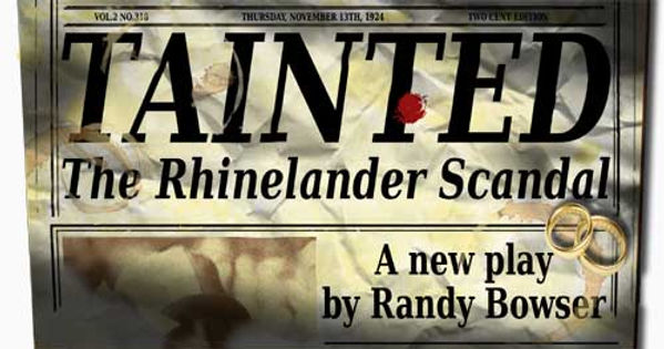 poster for Tainted the play about the Rhinelander Scandal