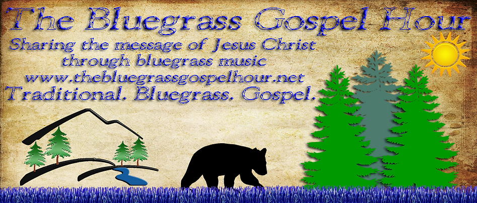 The Bluegrass Gospel Hour