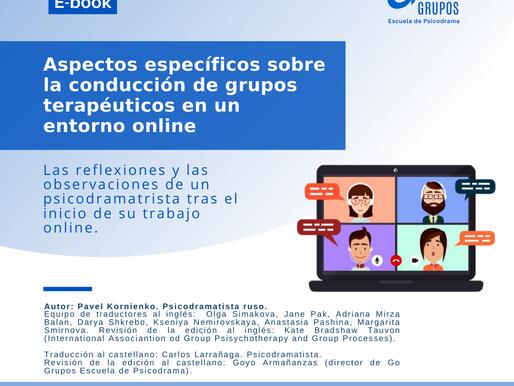 Aspectos específicos sobre la conducción de grupos terapéuticos en un entorno online