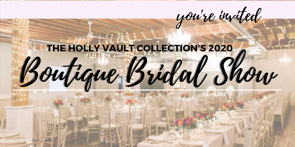The Holly Vault Boutique Bridal Show