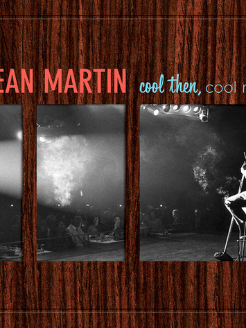 Dean Martin: Cool Then, Cool Now