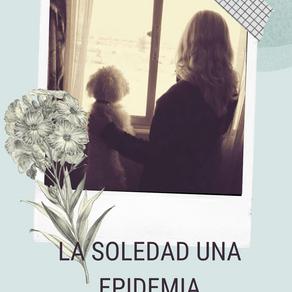 La Soledad una Epidemia.