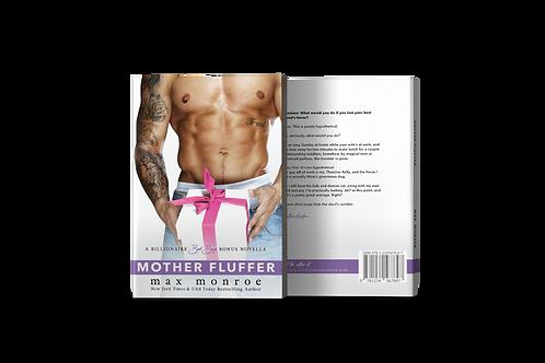 Mother Fluffer Signed Paperback—UK, CA, AU, Continental E