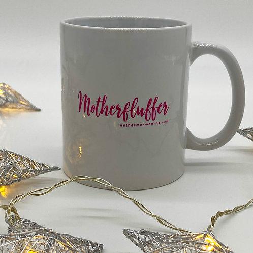 Motherfluffer mug