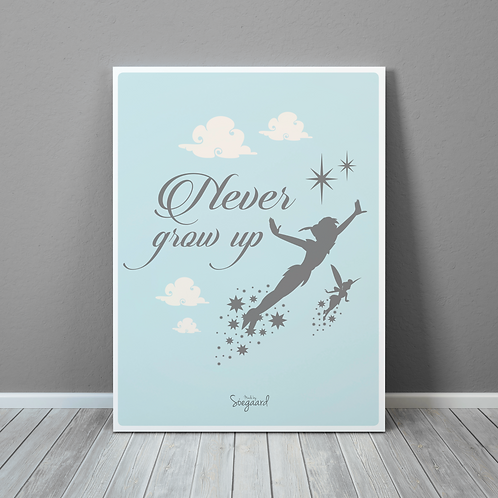 Never grow up - Blå A4, A3 og 50x70