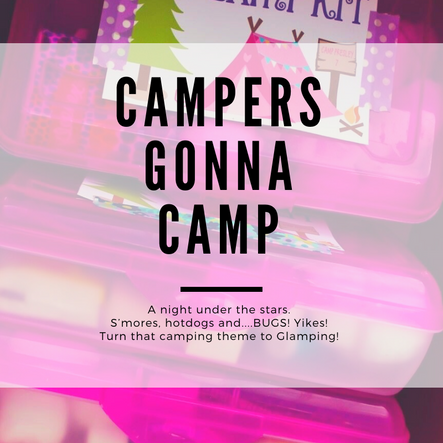 Campers Gonna Camp Party