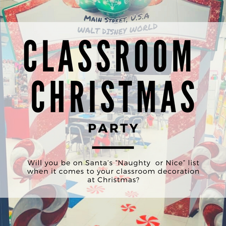 Mickey's Main Street U.S.A. Classroom Christmas Party