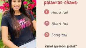 Head tail, Short tail e long Tail: Classificações de palavras-chaves